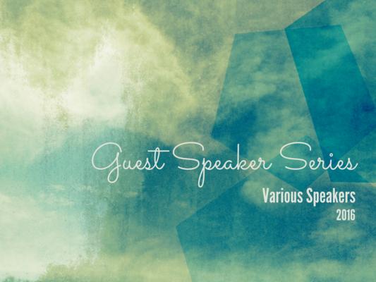 2016 - Guest Speaker Series